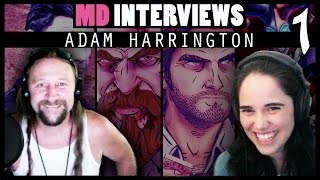 MD Interviews: Adam Harrington (Bigby Wolf, Shaco, Andy St. John...) (1/2)