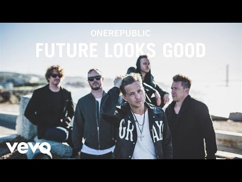 OneRepublic  Future Looks Good Audio