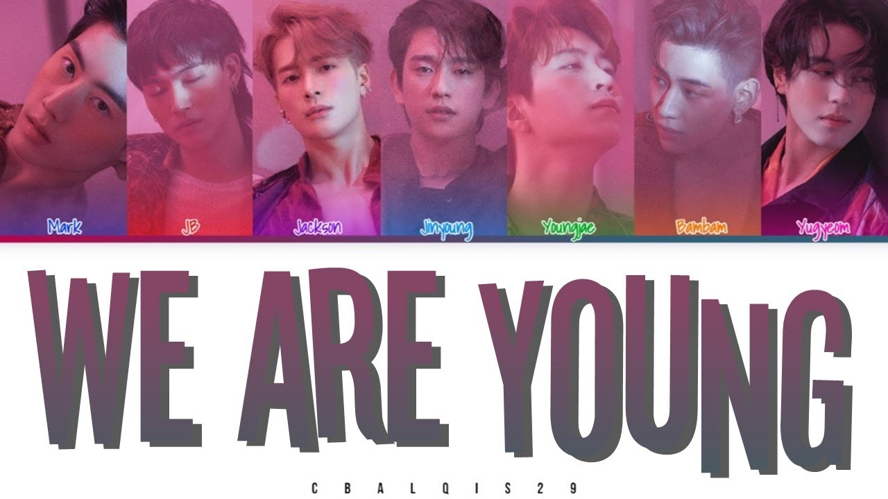 """We Are Young"" by Got7 translates into English + texts in Korean"