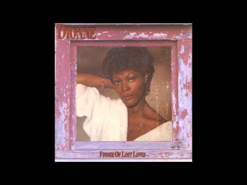 Finder of Lost Loves - Dionne Warwick & Glenn Jones