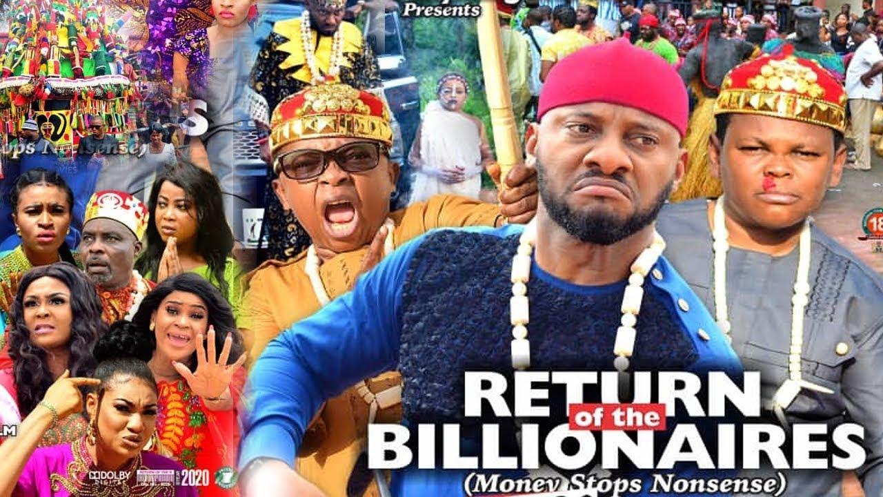 Download RETURN OF THE BILLIONAIRES SEASON  6 - YUL EDOCHIE|AKI & PAWPAW|2020 LATEST NIGERIAN NOLLYWOOD MOVIE