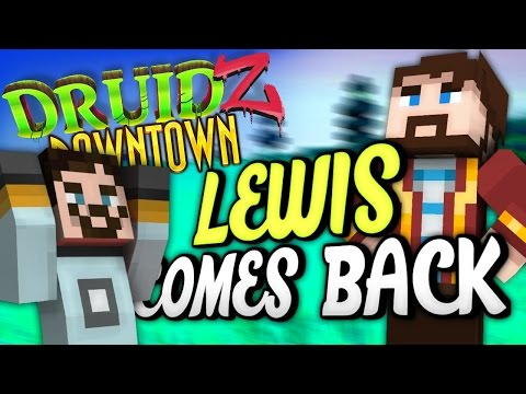 Minecraft Mods Druidz Downtown #91 - The One Where Lewis Comes Back