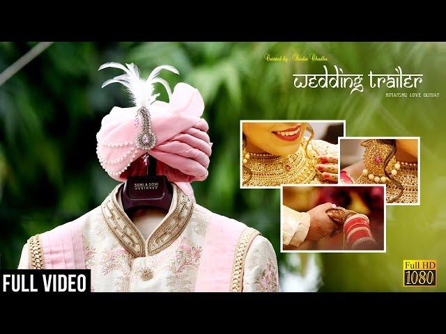 Himanshu & Gunjan Wedding Trailer | 2018 | Studio Chadha