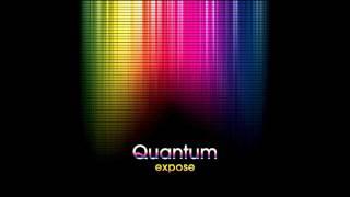 Quantum - Expose 2009