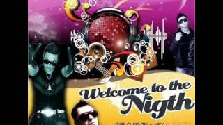 Pablo Kevin & Ksx (El Efecto) - Welcome to the night.wmv