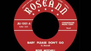 Rose Mitchell - Baby Please Don