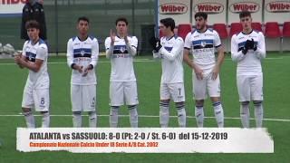 Atalanta vs Sassuolo : 8 - 0 Campionato Under 18 del 15-12-2019