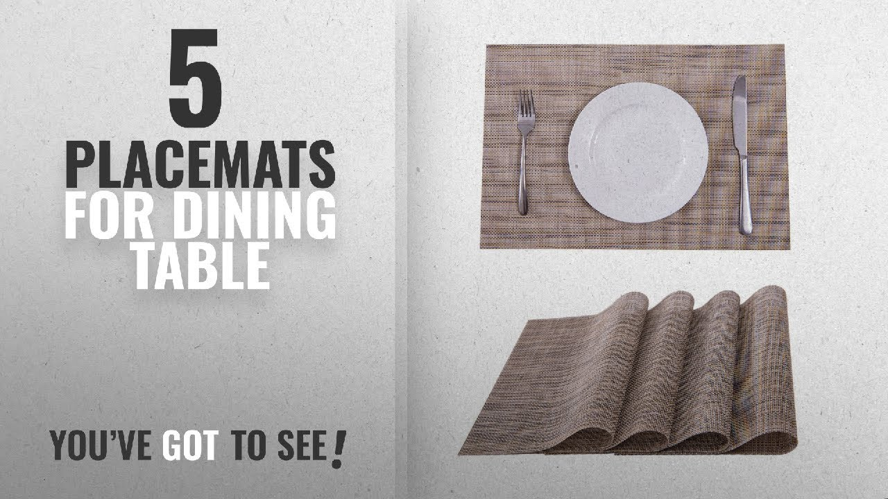 Best Placemats For Dining Table 2018 Set Of 4