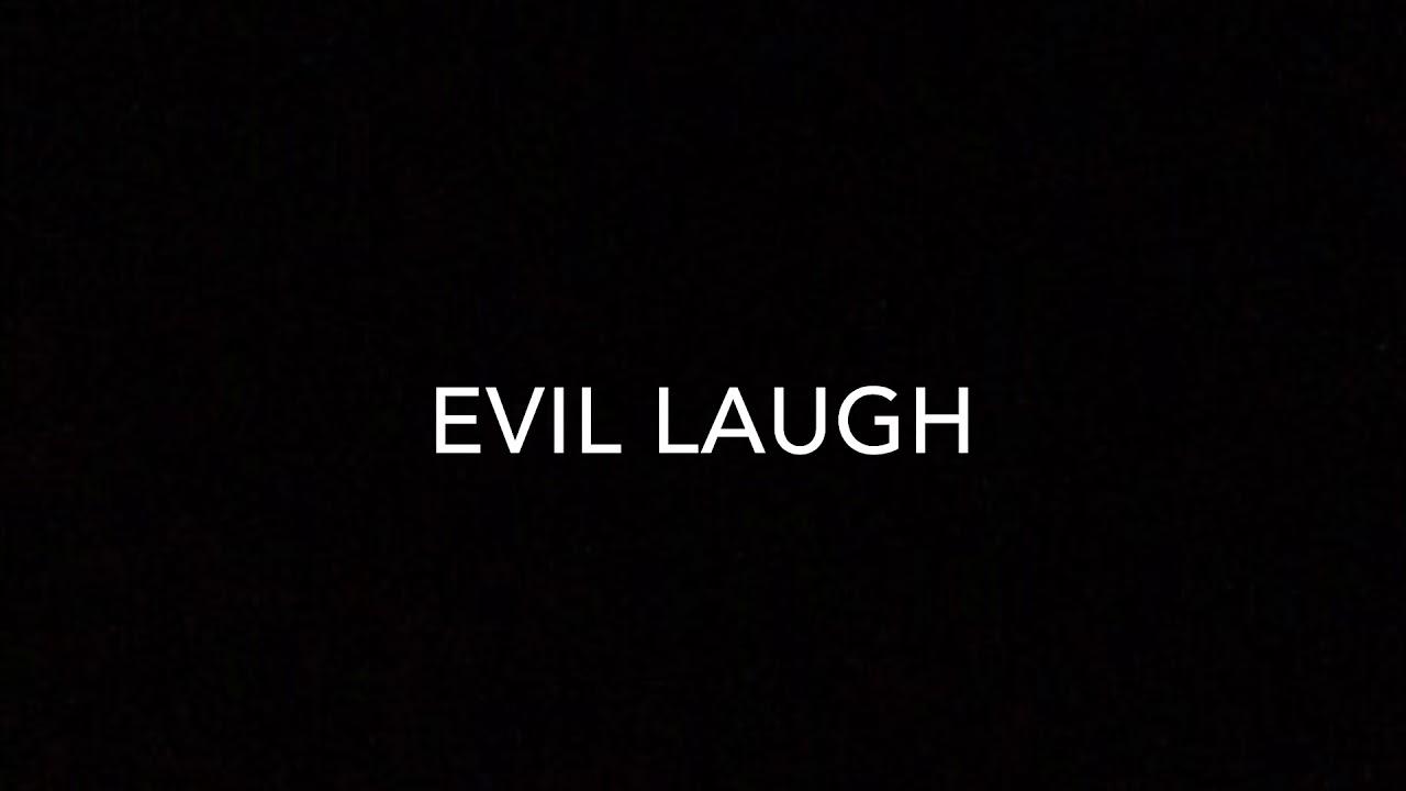 Evil Laugh Sound Effect