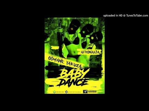 Osmane Yakuza - Baby Dance (Afro Naija)