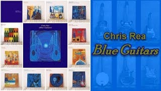 Chris Rea - The Blue Guitars Project