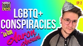 Death is a Lesbian & Other Queer Facts ft. Aaron Ansuini - Conspiracy Facts Podcast Ep. 2 thumbnail