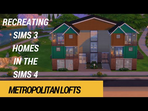 METROPOLITAN LOFTS - RECREATING SIMS 3 HOUSES IN THE SIMS 4 - SPEED BUILD
