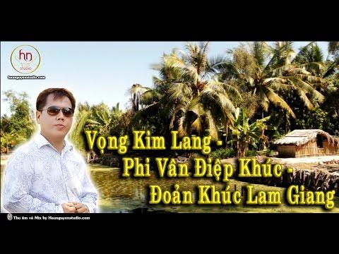Vọng Kim Lang - Ca sĩ Ngô Hoàng Đạt (Danny Ngô)