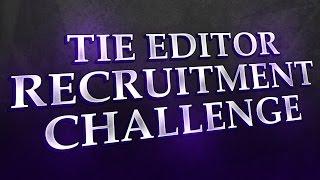 [BF4] TIE Cinema Recruitment Challenge 3.0 as Editor[RC]