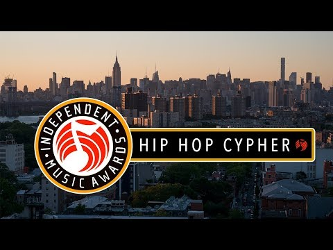 Independent Music Awards Hip Hop Cypher 2018 [OFFICIAL]
