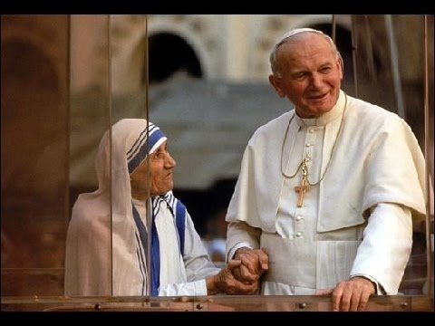 A Tribute to Mother Teresa Of Calcutta and Pope John Paul II