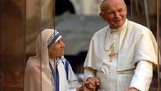 A Tribute to Mother Teresa Of Calcutta and Pope John Paul II