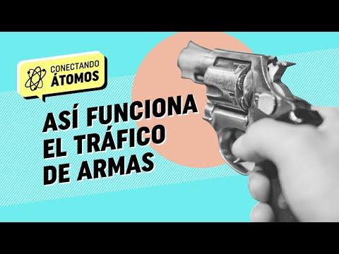 Conectando Átomos Ep.3 Así funciona el tráfico de armas