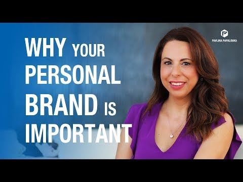 Personal Branding: Why Your Personal Brand is Important