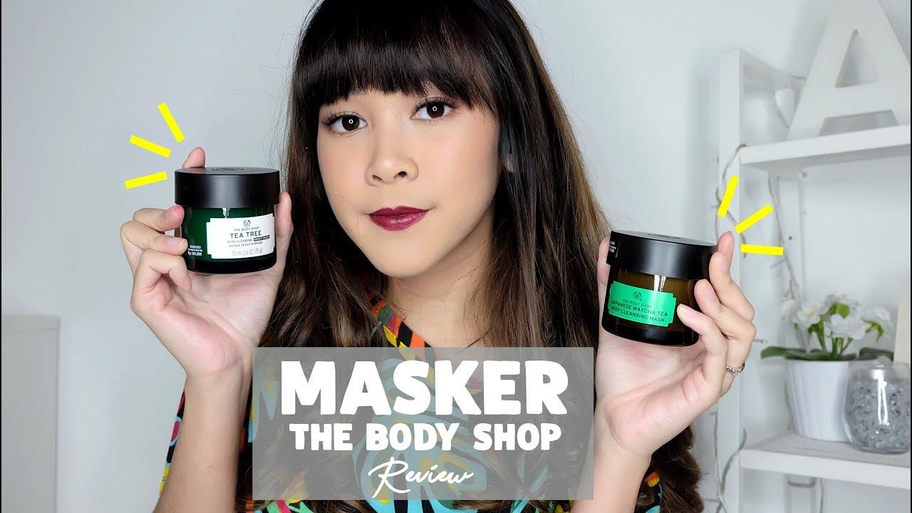 Masker Untuk Kulit Berjerawat Tes 1 Minggu Pakai The Body Shop Mask Review Almiranti Fira Youtube