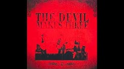 """The Devil Makes Three - """"Old Number 7"""""""