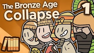 The Bronze Age Collapse - Before the Storm - Extra History - #…