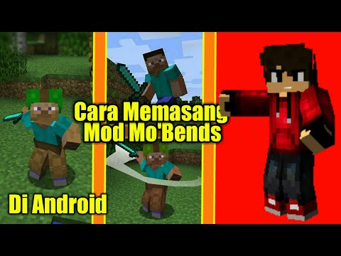 Tutorial Cara Memasang Mod Mo'Bends Di Minecraft Android