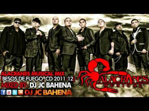 Dj Jc Bahena - Alacranes Musical Mix [besos De Fuego Cd]