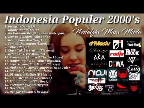 Dewa19, Letto, Peterpan, Ada Band, Naff, Ungu DKK Full Lagu Hits Di #2000an