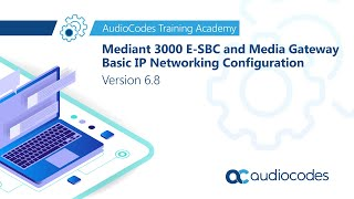 Mediant 3000 E-SBC and Media Gateway Basic IP Networking Configuration - Version 6.8