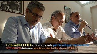 C/da Moschetta - TUTTI PER LOCRI Azioni concrete per lo sviluppo del territorio (by EL)