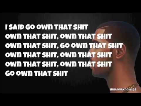 Drake - Own It LYRICS