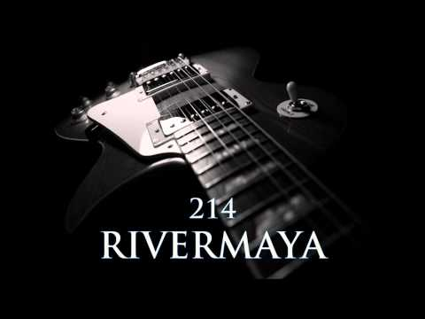 RIVERMAYA - 214 [HQ AUDIO]