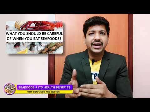 Seafood Eating and its Health Benefits | Dangerous and Nutritious Facts about Fish