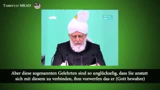 Grund für das Erscheinen des Verheißenen Messias (as) - Folge dem Kalifen