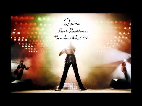 Queen - Live in Providence (November 14th, 1978)