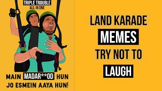Land Karade (Paragliding) Memes- Try Not To Laugh | Triple Trouble
