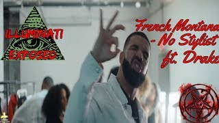 French Montana - No Stylist ft. Drake (Official Music Video) Illuminati Exposed