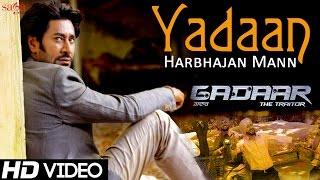 yadaan-gadaar-harbhajan-mann-shipra-goyal-ishmeet-narula-new-punjabi-songs-2015-sad-songs
