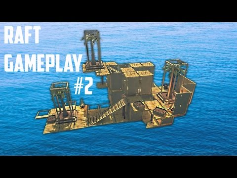BUILDING OUR HOUSE | Raft #2