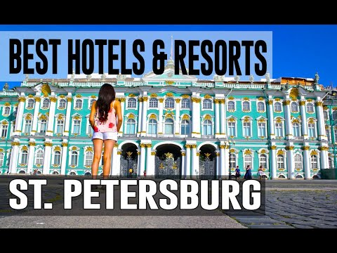 Best Hotels and Resorts in St  Petersburg, Russia