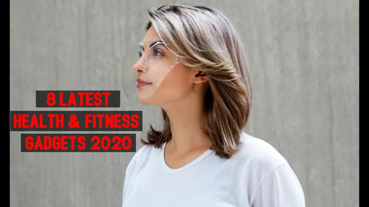8 Latest Health & Fitness Gadgets 2021 For Better Health