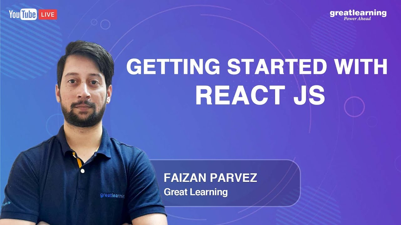 Getting started with React JS | React JS Tutorial for Beginners | Learn React JS