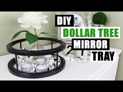 DIY DOLLAR TREE MIRROR DECOR TRAY Dollar Store DIY Mirror Tray Tutorial Cheap Vanity Tray