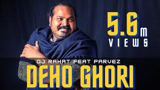 Deho Ghori DJ Rahat Shaker Raza feat Parvez Mp3 Song Download