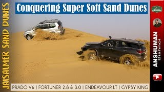Offroading on Softest Sand dunes in India: Prado 4.0 V6, Fortuner, Endeavour LT, Duster, Gypsy