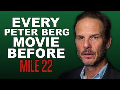 EVERY PETER BERG MOVIE BEFORE MILE 22