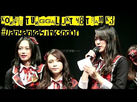 JKT48 - KONSER TUNGGAL TEAM K3 #JanganKasihK3ndor