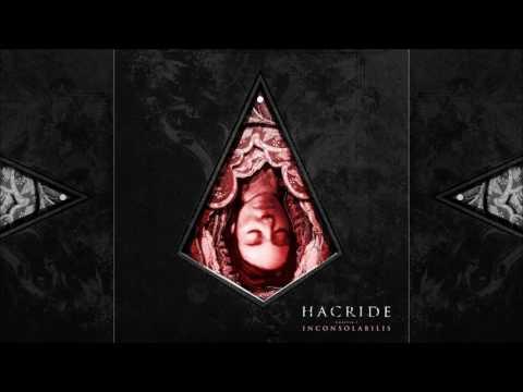 Hacride - Chapter I - Inconsolabilis (2017)
